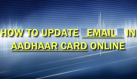 Update Email in Aadhar Card Online