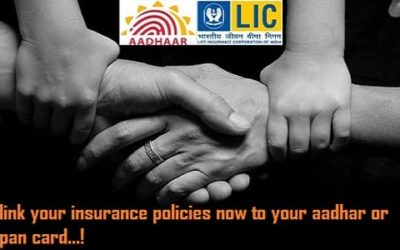 Link your insurance policies now to your Aadhaar